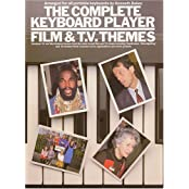 Complete Keyboard Player: Film and TV Themes