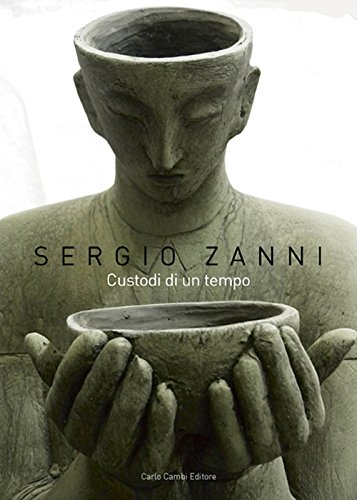 Sergio Zanni. Custodi di un tempo por Valeria Tassinari