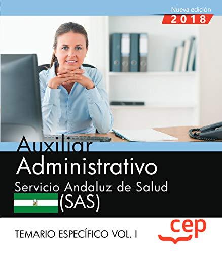 Auxiliar Administrativo. Servicio Andaluz de Salud (SAS). Temario específico. Vol. I.: 2 por Editorial CEP