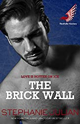 The Brick Wall (Redtails Hockey Book 1)