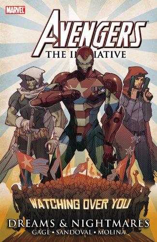 Avengers - The Initiative: Dreams & Nightmares por Christos Gage