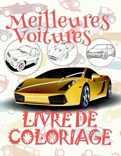 ✌ Meilleures Voitures ✎ Voitures Livre de Coloriage pour les garçons ✎ Livre de Coloriage 7 ans ✍ Livre de Coloriage enfant 7 ... Coloriage pour les garçons ✍: Volume 3 par Kids Creative France