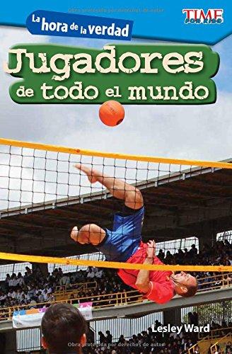 La Hora de la Verdad: Jugadores de Todo El Mundo (Showdown: Players Around the World) (Spanish Version) (Level 2) (Exploring Reading) por Lesley Ward