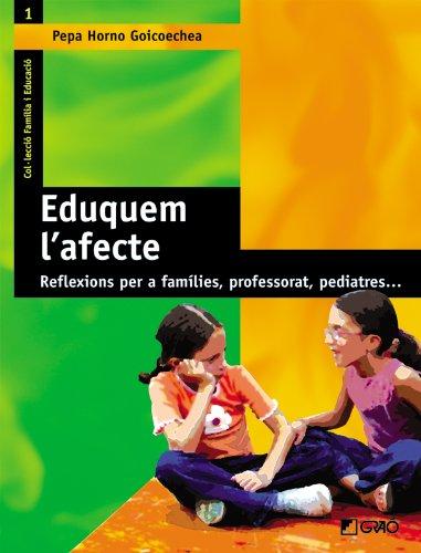 Eduquem L'Afecte: 001 (Família I Educació) por Josefa Horno Goicoechea
