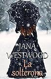 27. La solterona - Jana Westwood :arrow: 2018