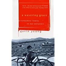 A Wavering Grace by Gavin Young (1998-08-01)