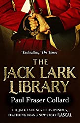 The Jack Lark Library: The complete gripping backstory to the action-packed Jack Lark series