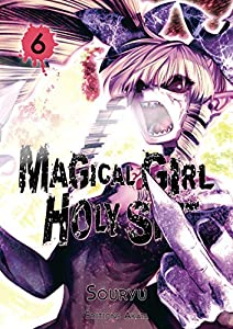 Magical Girl Holy Shit Edition simple Tome 6