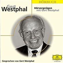 Hörvergnügen mit Gert Westphal: Gesprochen von Gert Westphal (Eloquence Hörbuch)