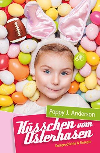 Küsschen vom Osterhasen von [Anderson, Poppy J.]