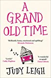 A Grand Old Time: The laugh-out-loud and feel-good romantic comedy with a difference ...
