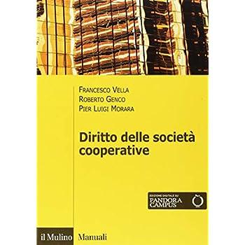 Il Diritto Delle Società Cooperative. Con Espansione Online