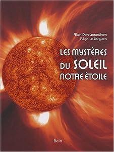 """Afficher """"Les mystères du Soleil, notre étoile"""""""