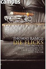 Die Flicks: Eine deutsche Familiengeschichte über Geld, Macht und Politik Gebundene Ausgabe