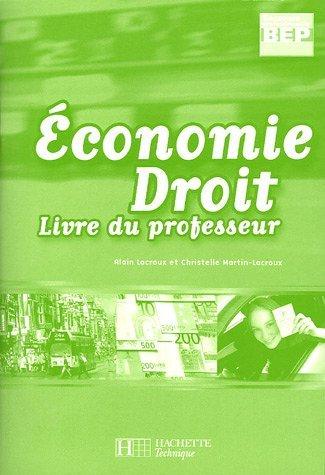 Economie Droit 2e professionnelle BEP : Livre du professeur by Alain Lacroux (2005-05-20)