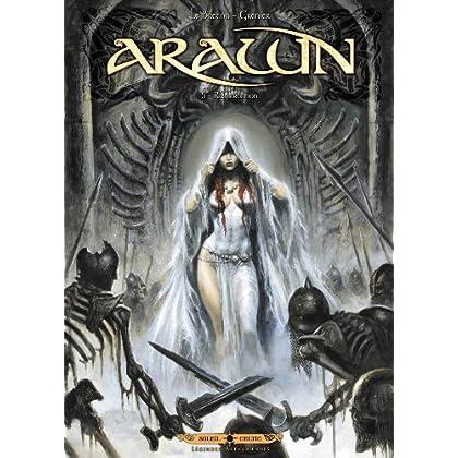Arawn T05: Résurrection