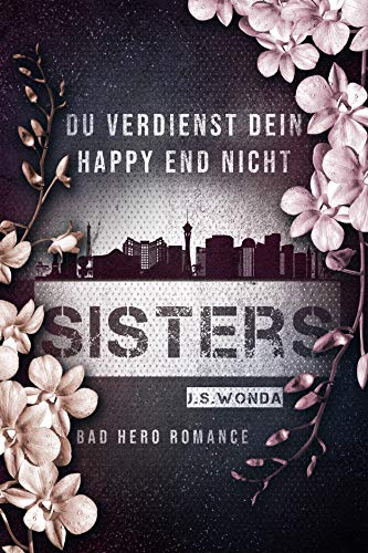 SISTERS: (Bastards 2) (Gottes Kindle Die Namen)