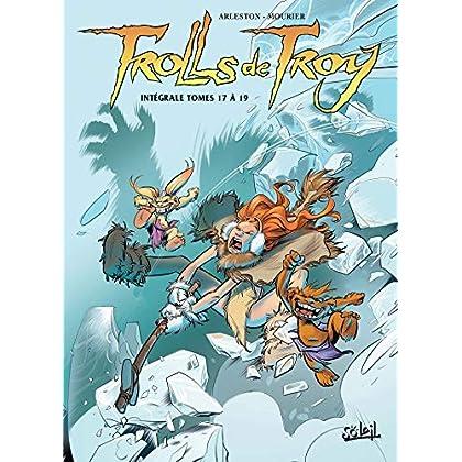 Trolls de Troy Intégrale VI - T17 à T19