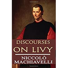 Discourses on Livy (Palmera Publishing) by Niccolo Machiavelli (2015-08-02)