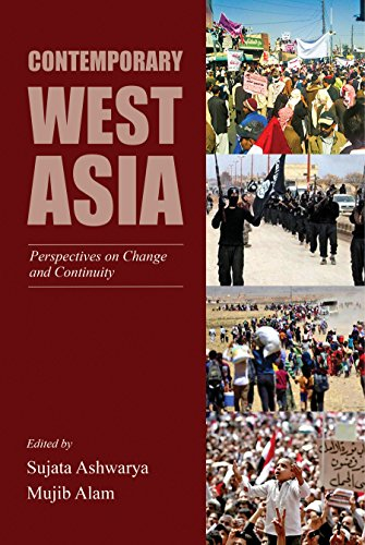 Contemporary West Asia: Perspectives on Change and Continuity (English Edition)