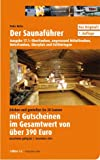 Der Saunaführer: Oberfranken, angrenzend Mittelfranken, Unterfranken, Oberpfalz und Ostthüringen - Peter Hufer