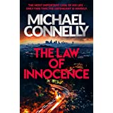 The Law of Innocence: The Brand New Lincoln Lawyer Thriller (Mickey Haller Series)