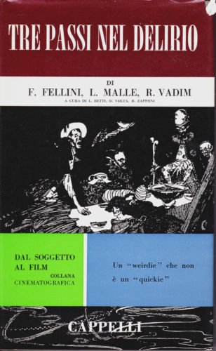 """Cinema.""""Dal soggetto al film"""". Fellini,Malle ,Vadim: Tre passi nel delirio.1968"""