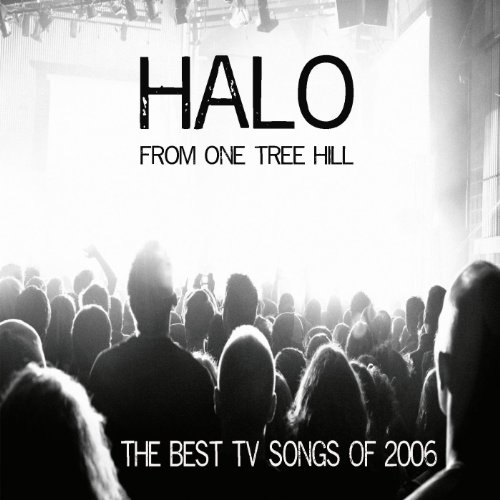 Halo (from One Tree Hill)