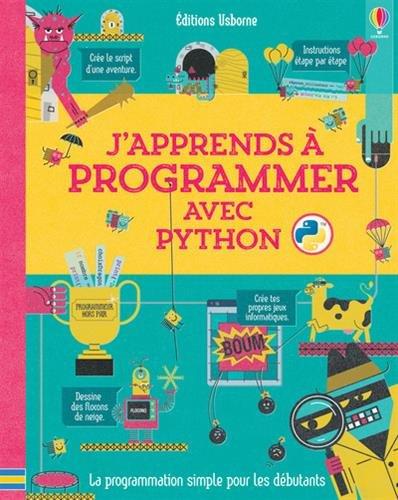 J'apprends à programmer avec Python par Louie Stowell