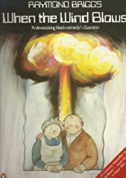 When the Wind Blows by Raymond Briggs (1982-03-25)
