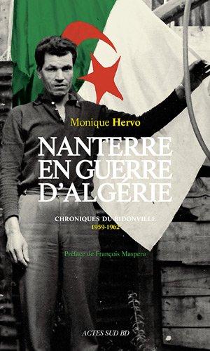 Nanterre en Guerre d'Algérie : Chroniques du bidonville 1959-1962 par Monique Hervo