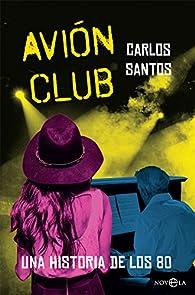 Avión Club par Carlos Santos