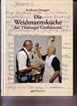 Die Weidmannsküche der Thüringer Grossmutter hier kaufen