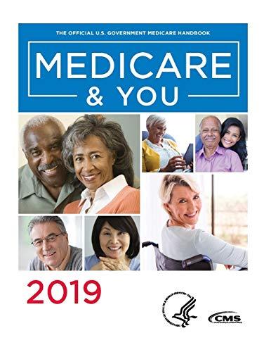 Medicare & You 2019: The Official U.S. Government Medicare Handbook