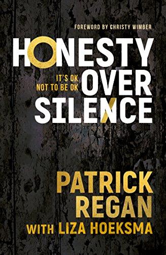 Honesty Over Silence: It's OK Not To Be OK por Patrick Regan