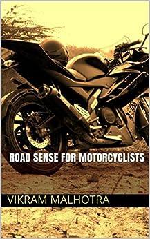 Road Sense for Motorcyclists by [Malhotra, Vikram]