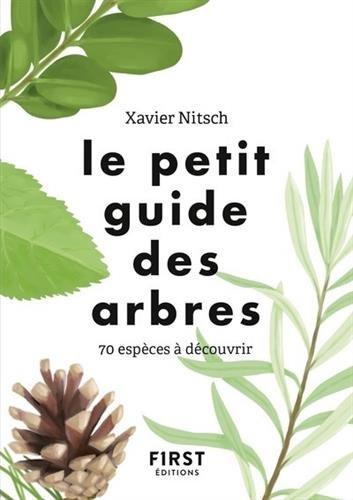 Le petit guide des arbres : 70 espèces à découvrir