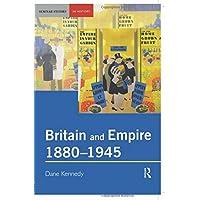 Britain and Empire, 1880-1945