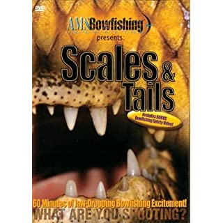 AMS Bowfishing presents: Scales & Tails