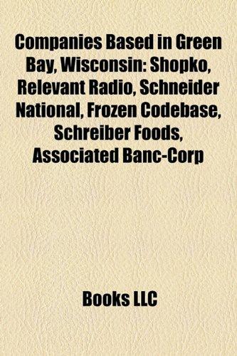 companies-based-in-green-bay-wisconsin-shopko-relevant-radio-schneider-national-frozen-codebase-schr