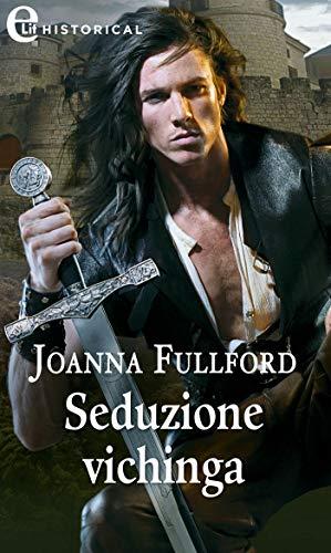 Seduzione vichinga (eLit) (Victorious Vikings Vol. 4) di [Fulford, Joanna]