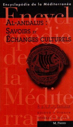 Al-Andalus : savoirs et échanges culturels par Maribel Fierro