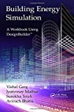 Building Energy Simulation: A Workbook Using DesignBuilder™
