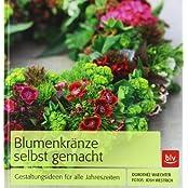 Blumenkränze selbst gemacht: Gestaltungsideen für alle Jahreszeiten