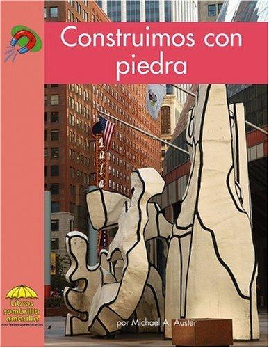 Construimos Con Piedra (Yellow Umbrella Books (Spanish)) por Michael A. Auster