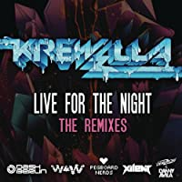 Live for the Night (Remix EP) [Explicit]