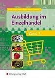 Ausbildung im Einzelhandel - Band 3 (Lehr-/Fachbuch) von Andreas Blank (Juni 2008) Taschenbuch