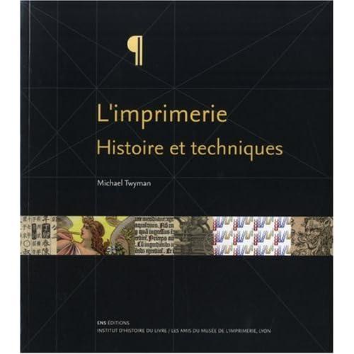 L'imprimerie : Histoire et techniques