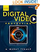 #7: Digital Video Processing (Prentice Hall Signal Processing Series)