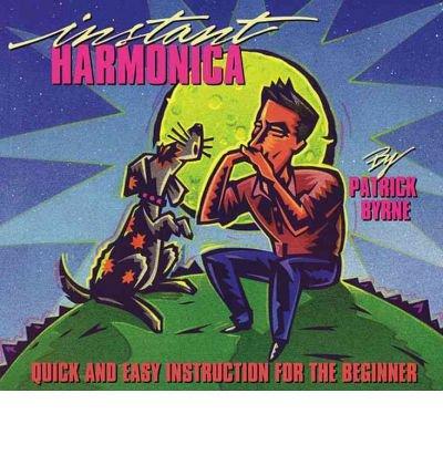 instant-harmonica-author-patrick-f-byrne-apr-2007